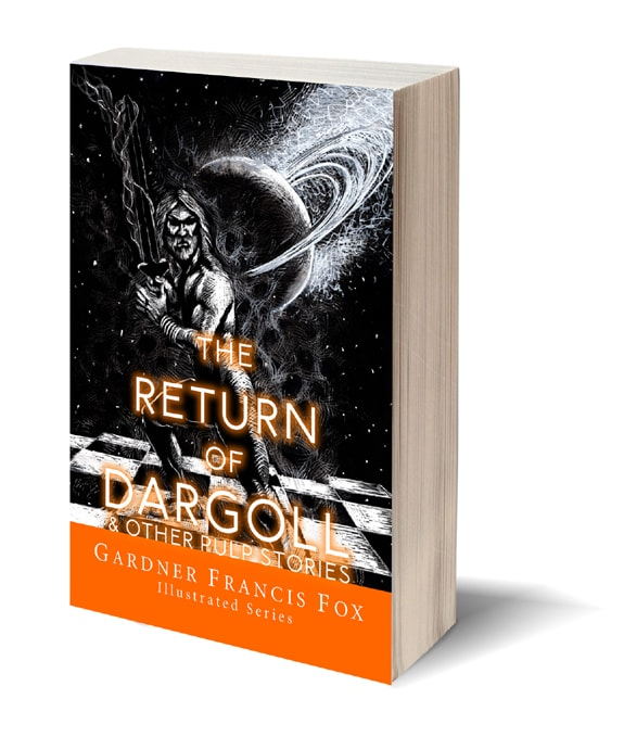 The Return if Dargoll and Other Pulp Stories